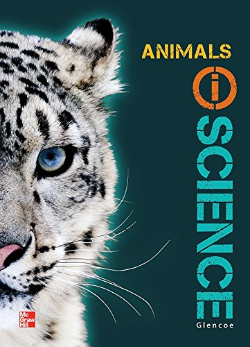 9780078880155: Glencoe Life iScience Module H: Animals, Grade 7, Student Edition (GLEN SCI: THE WATER PLANET)