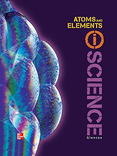 9780078880216: Glencoe Physical iScience, Module M: Atoms & Elements, Grade 8, Student Edition (GLEN SCI: MOTION, FORCES, ENER)