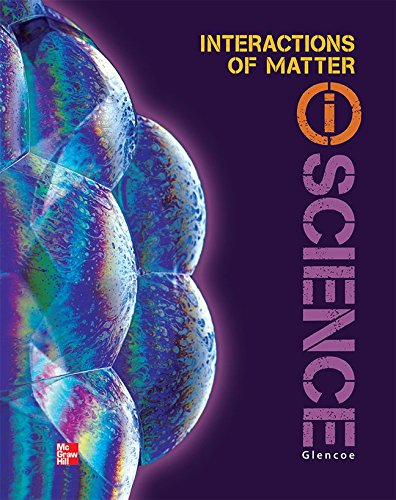 9780078880223: Glencoe Physical iScience Module N: Interactions of Matter, Grade 8, Student Edition (GLEN SCI: ELECTRICITY/MAGNETIS)
