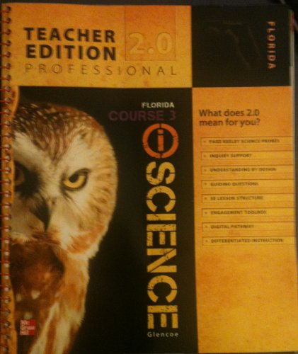 9780078881305: Fl I Science Course 3 Teachers Ed. 2.0 Professional