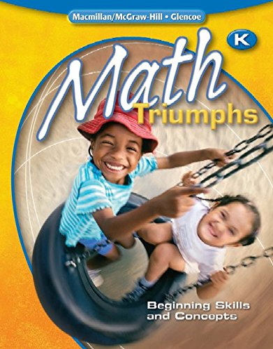 9780078881930: Math Triumphs, Kindergarten: Beginning Skills and Concepts, Student Study Guide (MATH INTRVENTION K-5 (TRIUMPHS))