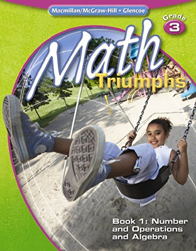 9780078881985: Math Triumphs, Grade 3, Student Study Guide, Book 1: Number and Operations and Algebra (MATH INTRVENTION K-5 (TRIUMPHS))