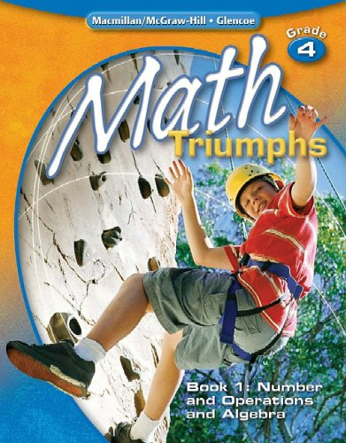 9780078882012: Math Triumphs, Grade 4, Student Study Guide, Book 1: Number and Operations and Algebra (MATH INTRVENTION K-5 (TRIUMPHS))