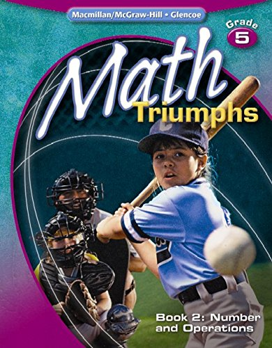 9780078882050: Math Triumphs, Grade 5, Student Study Guide, Book 2: Number and Operations