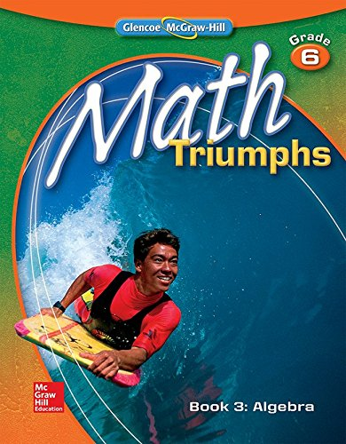 9780078882098: Math Triumphs, Grade 6, Student Study Guide, Book 3: Algebra (MATH INTERVENTION (K-5))
