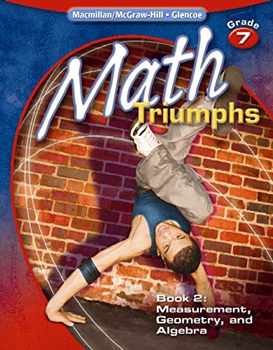 9780078882111: Math Triumphs, Grade 7, Student Study Guide, Book 2: Measurement, Geometry, and Algebra