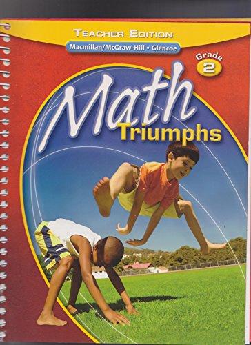 9780078882180: Math Triumphs (Grade 2): Teacher Edition