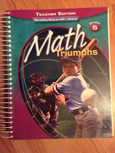 9780078882210: Math Triumphs, Grade 5, Teacher's Edition