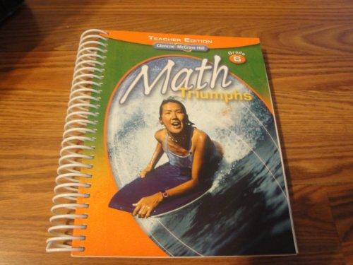 9780078882227: Grade 6 (Math Triumphs) Teacher Edition