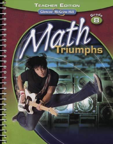 Math Triumphs: Grade 8 (Teacher Edition: McGraw Hill