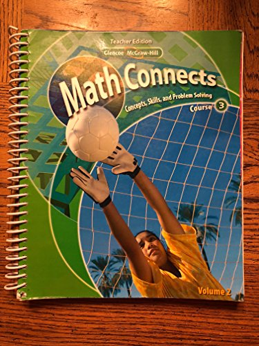 9780078882937: Math Connects: Concepts, Skills, and Problem Solving, Course 3, Vol. 2, Teachers edition