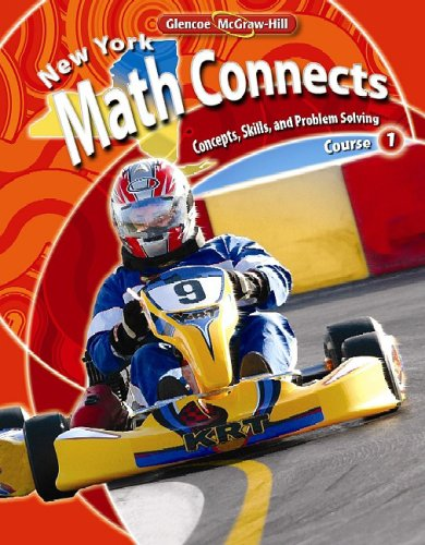 9780078883354: NY Math Connects: Concepts, Skills, and Problems Solving, Course 1, Student Edition