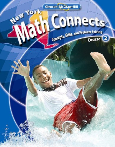 9780078883385: NY Math Connects: Concepts, Skills, and Problems Solving, Course 2, Student Edition