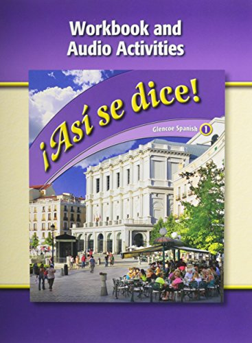 9780078883699: Asi se dice Level 1 Workbook and Audio Activities:
