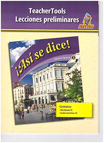 9780078883705: Teacher Tools Lecciones Preliminares (Asi Se Dice!)