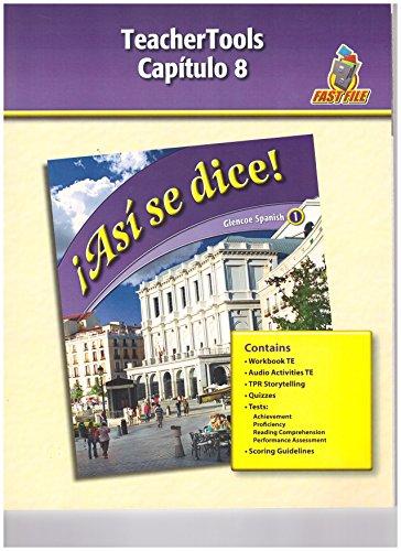 9780078883781: Glencoe: Asi se dice, Level 1, Teacher Tools, Chapter 8