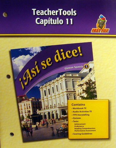 Teacher Tools Capitulo 11 (Asi se dice! Glencoe Spanish 1) (0078883814) by Conrad J. Schmitt