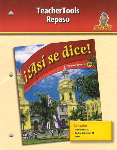 9780078883835: Asi se dice! - Teacher Tools Repaso (Glencoe Spanish 2-Fast File)