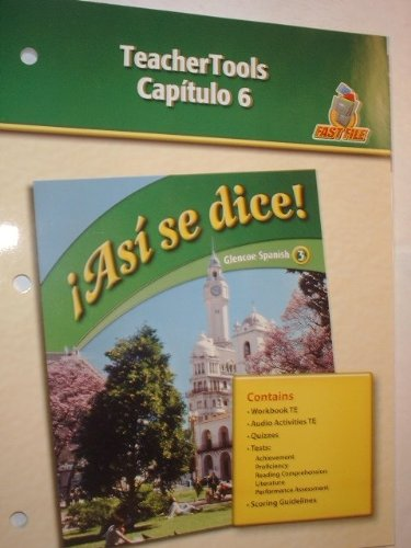 Asi se dice: Capitulo 6 TeacherTools (Glencoe Spanish 3) (9780078884023) by [???]