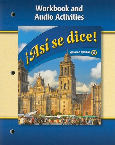 9780078884078: Asi Se Dice!: Workbook And Audio Activities (Spanish and English Edition)