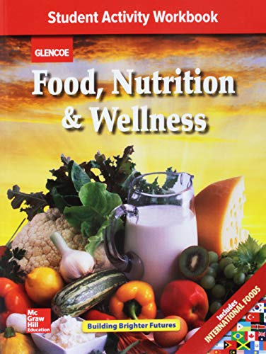 9780078884245: Food Nutrition & Wellness