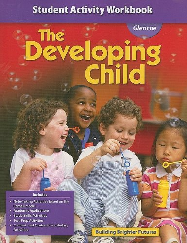 9780078884337: The Developing Child