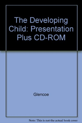 9780078884368: The Developing Child: Presentation Plus CD-ROM
