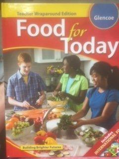 9780078884504: FOOD FOR TODAY-GLENCOE-TEACHER WRAPAROUND EDITION