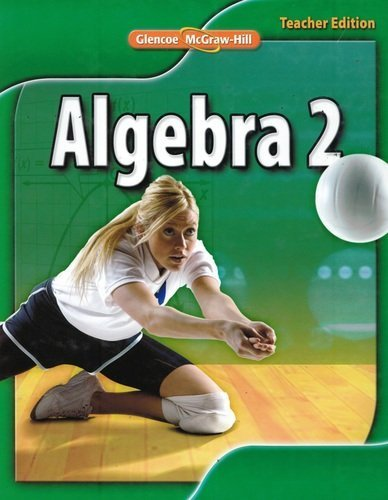 9780078884832: Glencoe Algebra 2, Teacher Edition