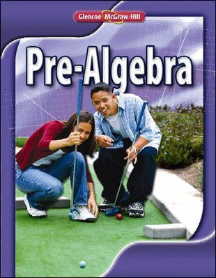2010 Glencoe Pre-Algebra, Teacher's Edition: Various