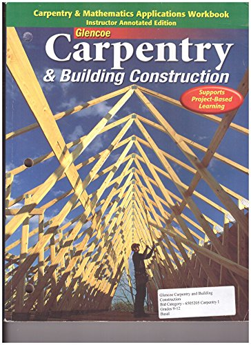 Carpentry and Mathematics Applications Workbook - Instructor Annotated Edition