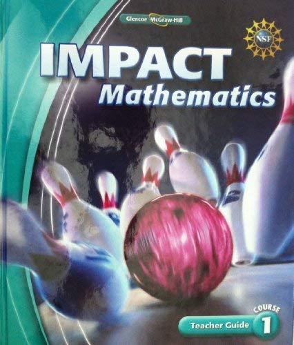 9780078887062: Impact Mathematics, Course 1 (Teacher's Guide)
