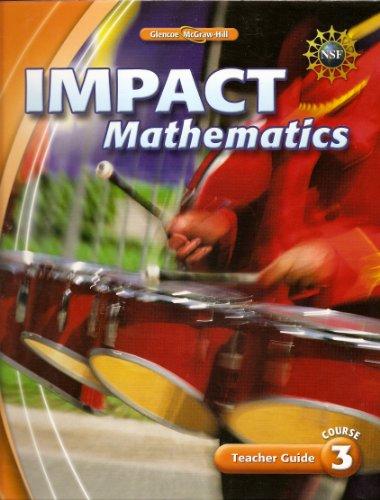 9780078887086: IMPACT Mathematics, Course 3, Teacher Guide © 2009