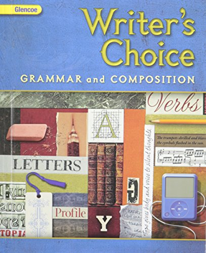 9780078887666: GRADE 6 WRITERS CHOICE (2009 GRADE 6 GLENCOE WRITERS CHOICE GRAMMAR AND COMPOSITION, GRAMMAR AND COMPOSITION)