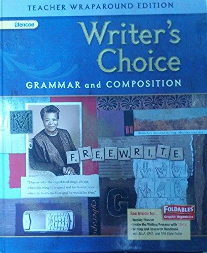 9780078887734: Glencoe Writer's Choice: Grammar and Composition, Grade 9 Teacher's Wraparound Edition