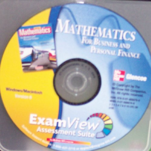 9780078888786: Mathematics for Business and Personal Finance (ExamView Assessment Suite Version 6)