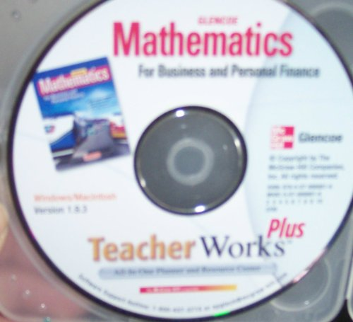 9780078888816: Mathematics for Business and Personal Finance (Teacher Works Plus All-in-One Planner and Resources Center version 1.9.3)