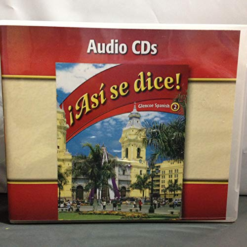 9780078889370: Asi se dice Level 2 Audio CDs Spanish Edition