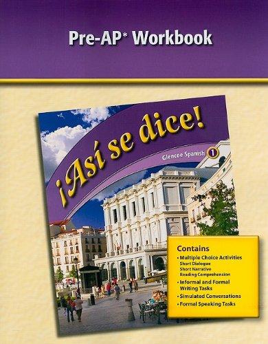 9780078889400: Glencoe Spanish 1 !Asi Se Dice! Pre-AP Workbook (Spanish Edition)