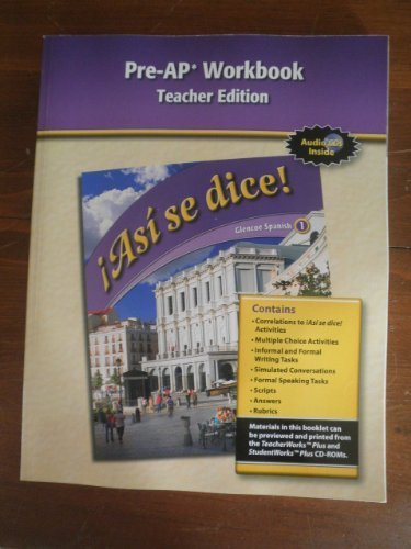 9780078889417: Asi se dice! Pre-AP Workbook, Teacher's Edition (Spanish 1)