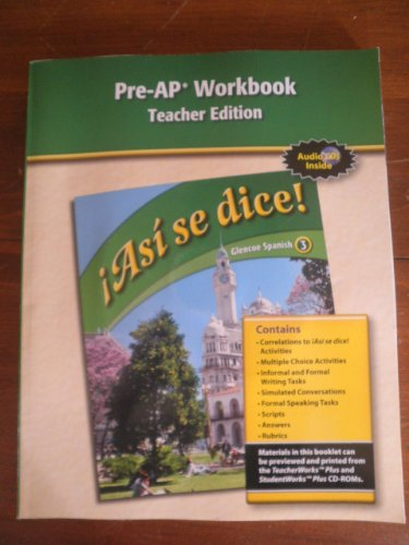 9780078889455: Asi se dice! Pre-AP Workbook, Teacher's Edition (Spanish 3)