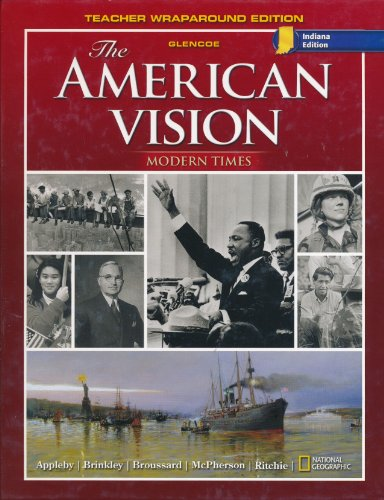 9780078889479: The American Vision Modern Times Teacher Wraparound Edition-indiana