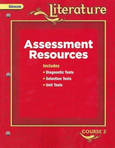 9780078891434: Glencoe Literature Assessment Resources (Course 2) [2008]