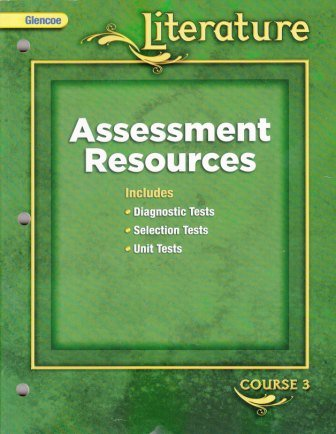 9780078891441: Glencoe Literature Assessment Resources (Course 3) [2008]