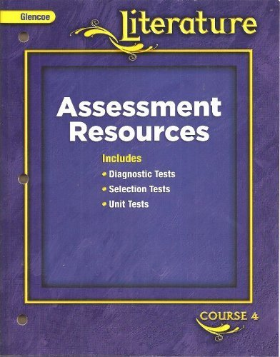 9780078891458: Glencoe Literature Course 4 Assessment Resources