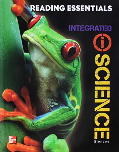 9780078893889: Glencoe iScience, Integrated Course 1, Grade 6, Reading Essentials, Student Edition (INTEGRATED SCIENCE)