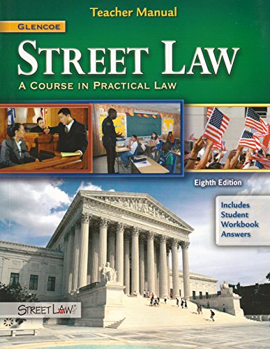 9780078895197: Glencoe Street Law Eighth Edition Teachers Manual (A Course In Practical Law)