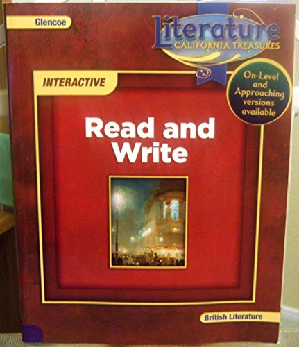 9780078895524: Read and Write Interactive, Literature, California Treasures, British Literature