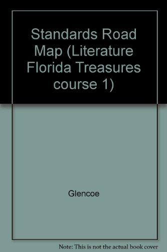 9780078897047: Standards Road Map (Literature Florida Treasures course 1)