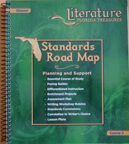 Standards Road Map (Literature Florida Treasures course: Glencoe